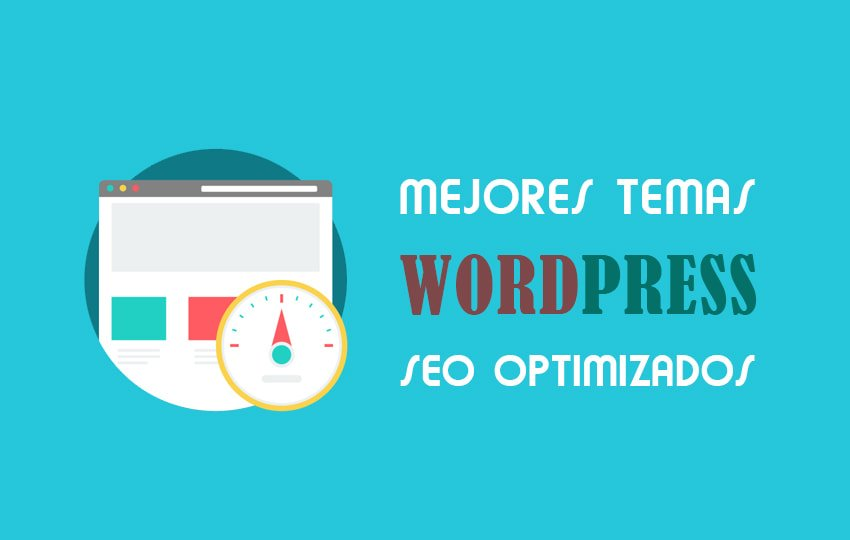 Plantillas Wordpress Optimizadas para SEO