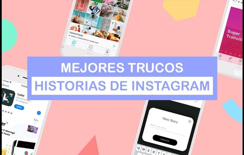 Trucos Historias de Instagram