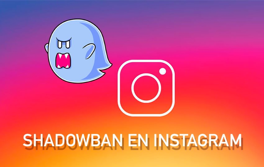 Shadowban en Instagram